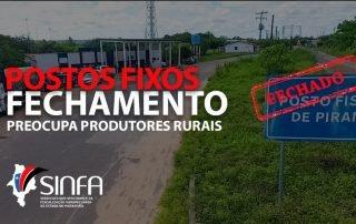 SINFA MA- Fechamento de postos fixos preocupa produtores rurais